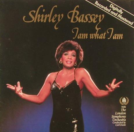 Shirley_Bassey_I_Am_What_I_Am.jpg