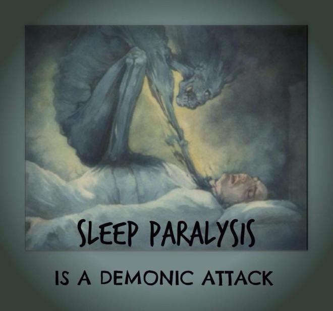 SleepParalysisisDemonicAttack